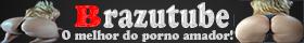 Brazutube